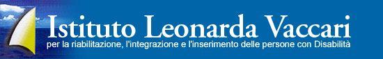 Il logo rappresenta una vela bianca e la scritta in primo piano Istituto Leonarda Vaccari e il sotto titolo per la riabilitazione, l'integrazione e l'inserimento delle persone disabili